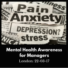 Mental Health Awareness Training for Managers –   London 22nd March 2017