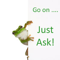 "A frog peeking round a card with ""Go on ...just ask!"" written on it."