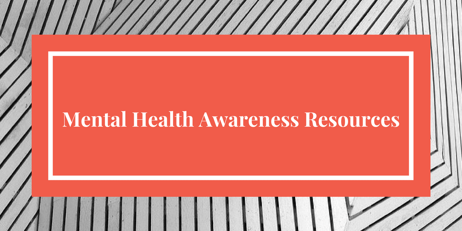 Mental Health Awareness Resources