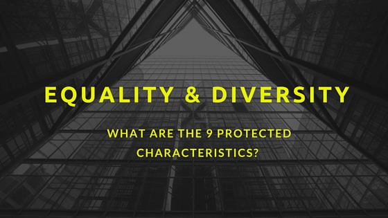 What are the 9 Protected Characteristics?