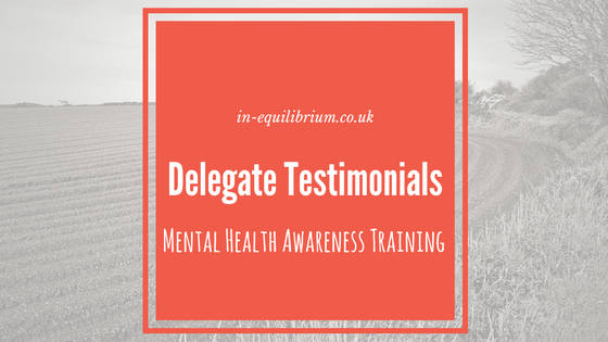 Mental Health Awareness Training – Testimonials