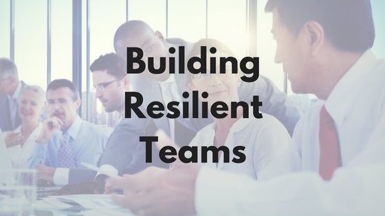 New Course: Building Resilient Teams