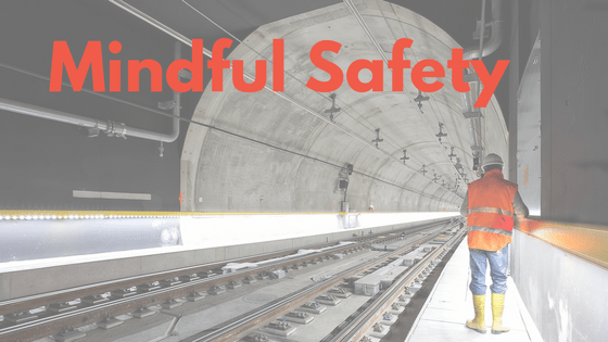 Mindful Safety