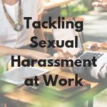 Tackling Sexual Harassment at Work