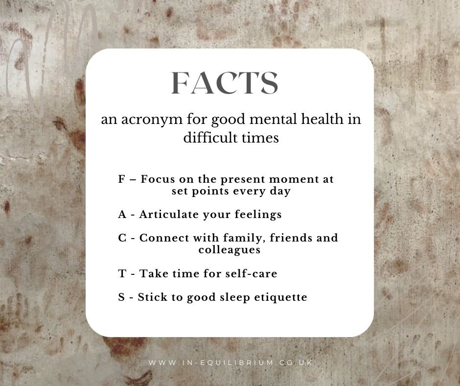 FACTS – an acronym for good mental health in difficult times